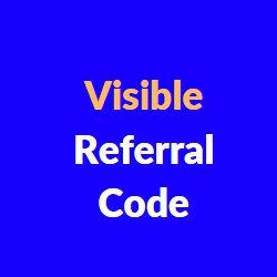 visible referral code